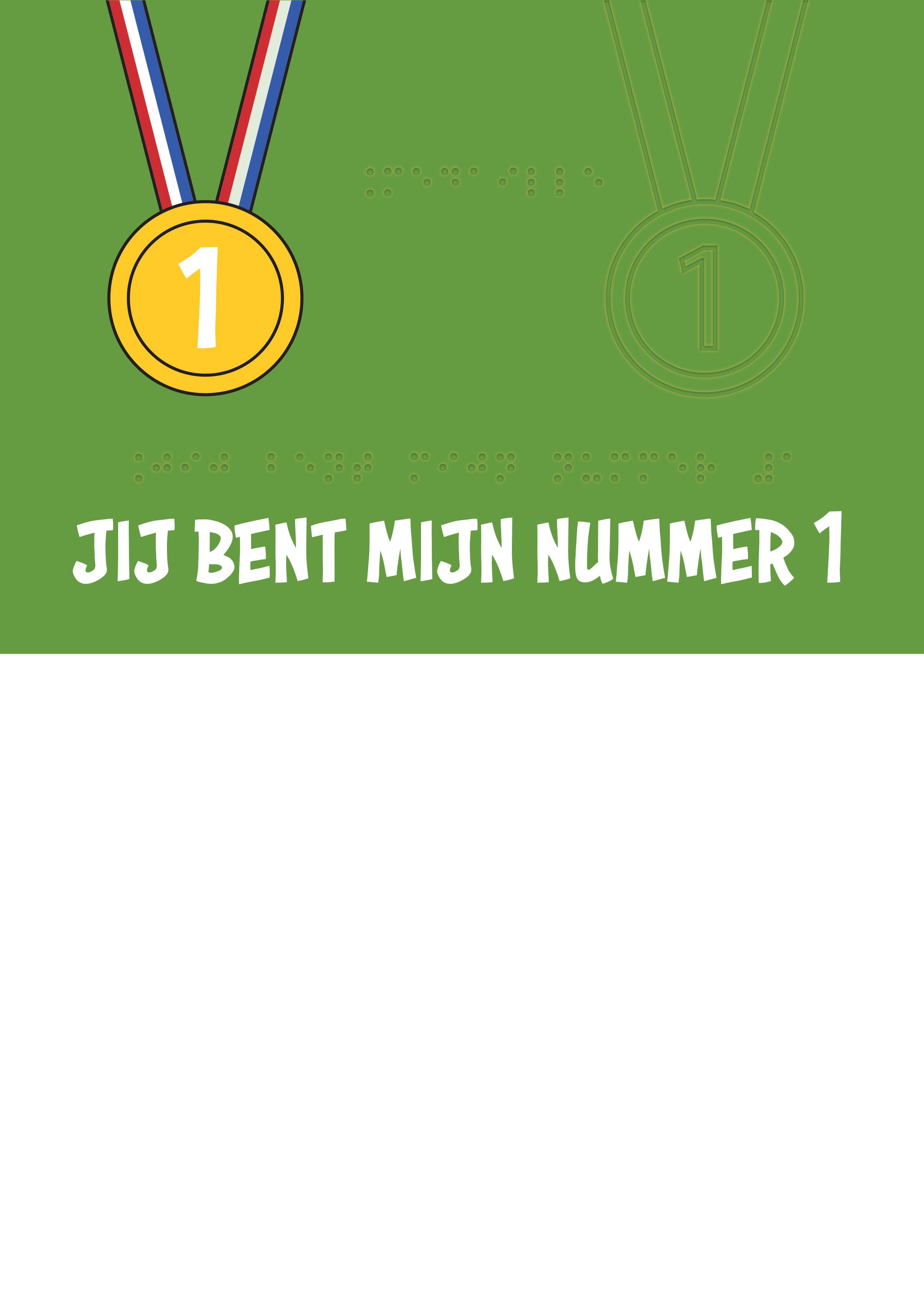 Voelbare wenskaart met braille en reliëf. In braille de tekst: jij bent mijn nummer 1! Met een voelbare afbeelding van een medaille van nummer 1.