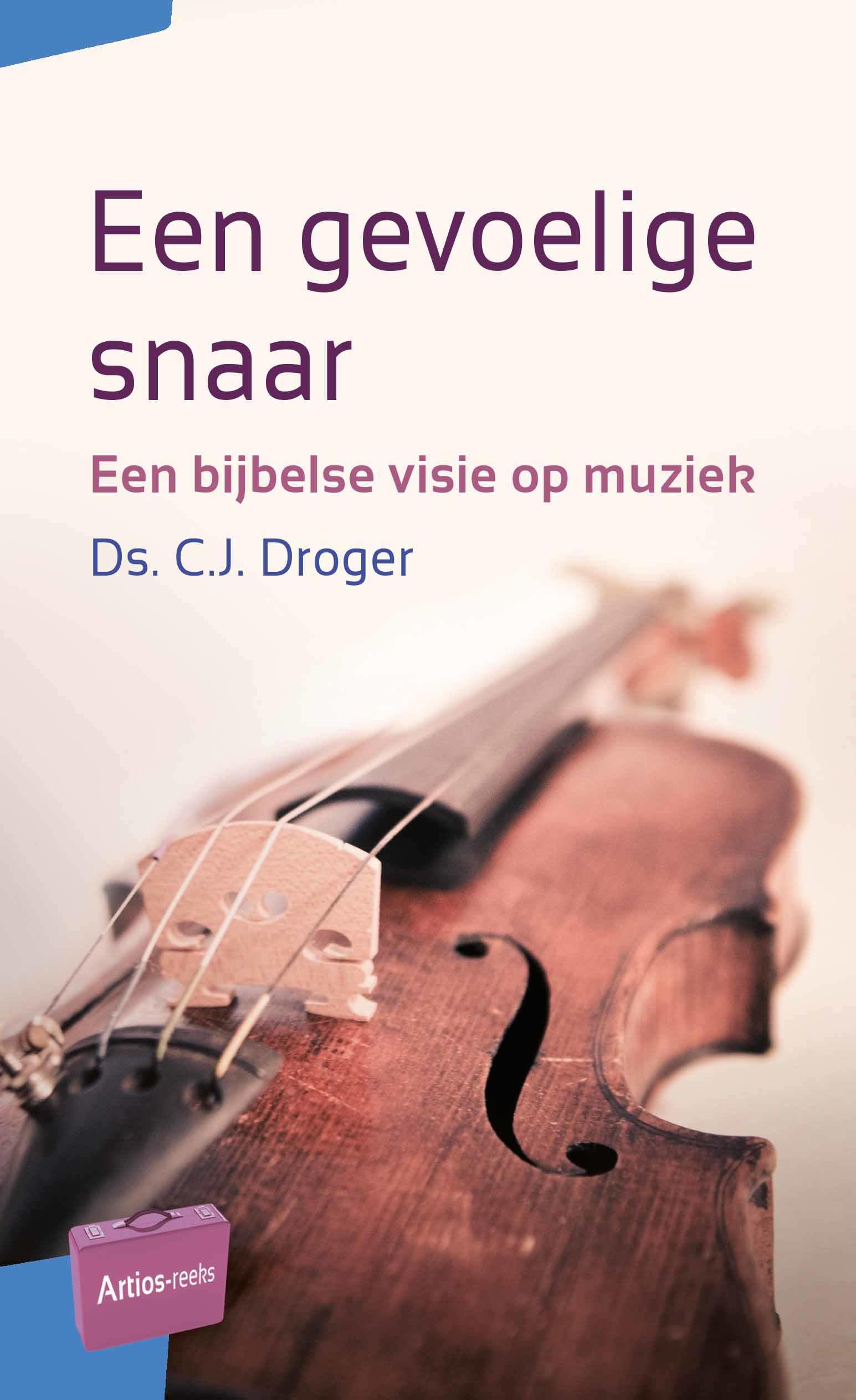 Ds. Droger geeft in dit boek een Bijbelse visie op muziek en gaat in op de vraag hoe we als christenen omgaan met muziek. Voorkant laat een viool zien.