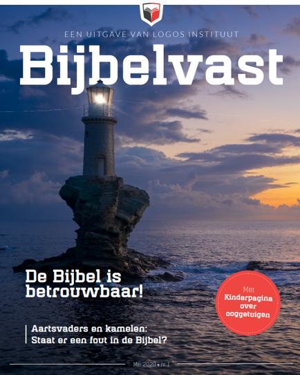 'Bijbelvast' is een nieuw magazine van het Logos Instituut en is geschikt voor iedereen die Bijbelvast wil zijn!